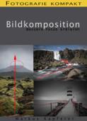 Fotografie kompakt: Bildkomposition