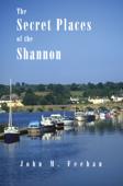 The  Secret Places Of The Shannon