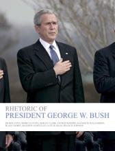 Rhetoric Of President George W. Bush