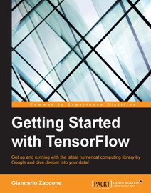 GETTING STARTED WITH TENSORFLOW PDF