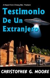 Testimonio De Un Extranjero Spanish Edition