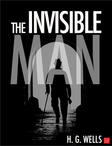 H.G. Wells - The Invisible Man