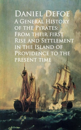 A General History of the Pyrates: From Their first Rise and Settlement in the Island of Providence to the Present Time image