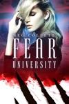 Fear University