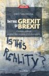 Ntre Grexit I Brexit Cronica Politic A Celor Mai Recente Crize Europene