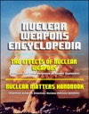 Nuclear Weapons Encyclopedia The Effects Of Nuclear Weapons Glasstone And Dolan Reference On Atomic Explosions Nuclear Matters Handbook Practical Guide To American Nuclear Delivery Systems