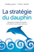 La Stratégie du dauphin - Nouvelle édition
