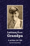 Letters From Grandpa A Primer For Life
