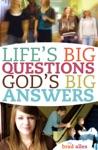 Lifes Big Questions Gods Big Answers
