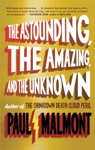 The Astounding The Amazing And The Unknown