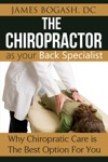 The Chiropractor As Your Back Pain Specialist Why Chiropractic Is The Best Option For You
