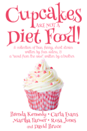Cupcakes Are Not a Diet Food book