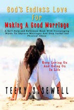 God's Endless Love For Making A Good Marriage