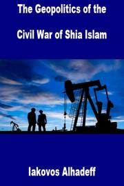 The Geopolitics of the Civil War of Shia Islam
