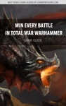 Win Every Battle In Total War Warhammer