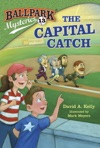 Ballpark Mysteries 13 The Capital Catch