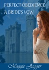 Perfect Obedience A Brides Vow