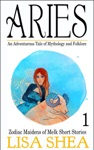 Aries - An Adventurous Tale Of Mythology And Folklore