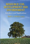 Resource Use Development And Environment Interfaces And Implications