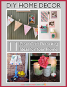 DIY Home Decor-11 Paper Craft Decorating Ideas for Your Home