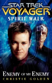 Star Trek: Voyager: Spirit Walk #2: Enemy of My Enemy PDF Download