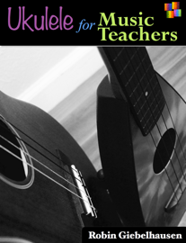 Ukulele for Music Teachers book