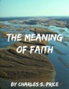 The Meaning Of Faith