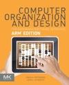 Computer Organization And Design ARM Edition Enhanced Edition