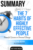 Download and Read Online Steven R. Covey's The 7 Habits of Highly Effective People: Powerful Lessons in Personal Change Summary