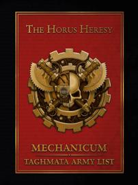 Mechanicum: Taghmata Army List (Enhanced Edition)