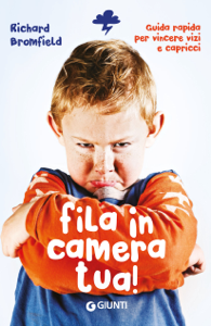 Fila in camera tua! Libro Cover