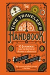 The Time Travelers Handbook