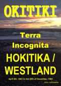 Okitiki Terra Incognita Hokitika / Westland