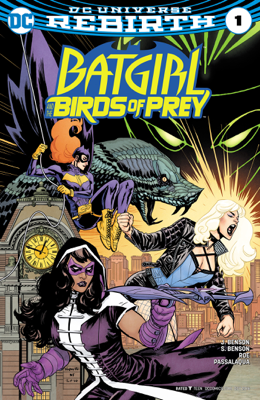 Batgirl and the Birds of Prey (2016-) #1 - Julie Benson, Shawna Benson & Claire Roe book