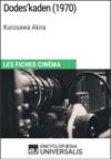 Dodeskaden De Kurosawa Akira