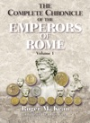 The Complete Chronicle Of The Emperors Of Rome Vol 1