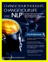 Change Your Thoughts Change Your Life With NLP
