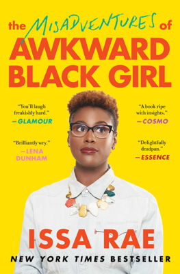 The Misadventures of Awkward Black Girl - Issa Rae book