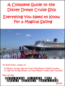 A Complete Guide to the Disney Dream Cruise Ship: Everything You Need to Know For a Magical Sailing