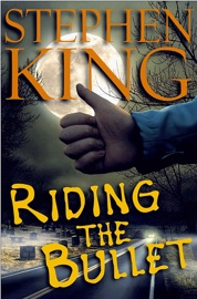Riding the Bullet PDF Download