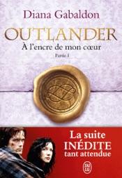 Outlander (Tome 8, Partie I) - À l'encre de mon coeur
