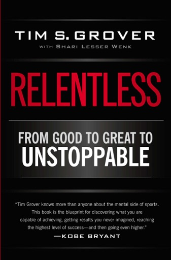 Relentless - Tim S Grover