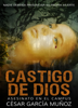 Asesinato en el campus (Castigo de Dios) - César García Muñoz