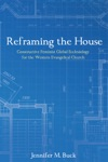Reframing The House