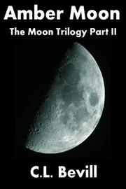Amber Moon (Moon Trilogy, Part II) book