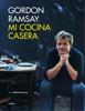Mi cocina casera - Gordon Ramsay