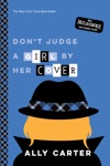 Dont Judge A Girl By Her Cover Gallagher Girls Book 3