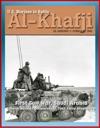 US Marines In Battle Al-Khafji January 28 - February 1 1991 - First Gulf War Saudi Arabia General Norman Schwarzkopf Task Force Shepherd