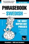 English-Swedish Phrasebook And 3000-word Topical Vocabulary