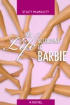 My Life According To Barbie